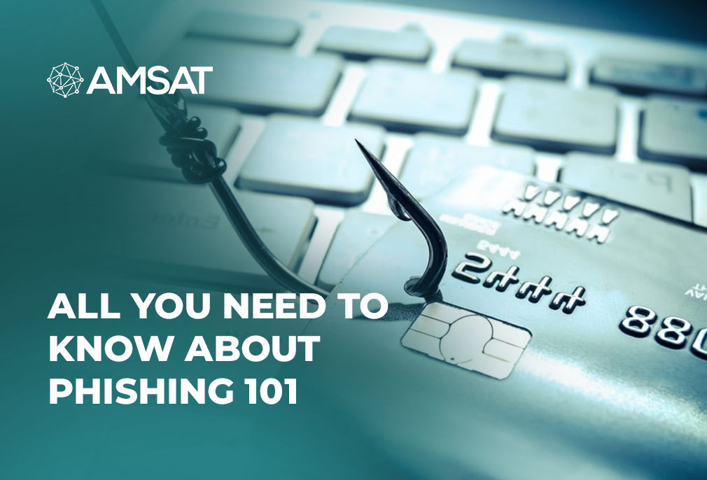 All You Need to Know about Phishing 101