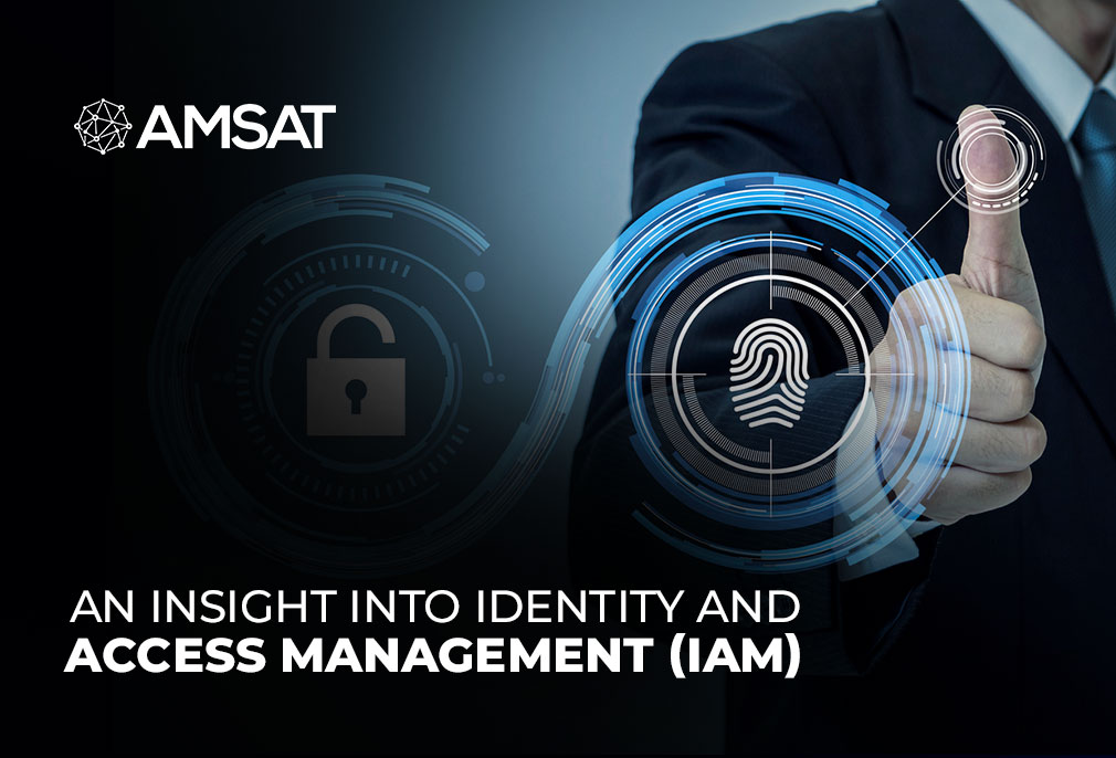 An Insight into Identity and Access Management (IAM)