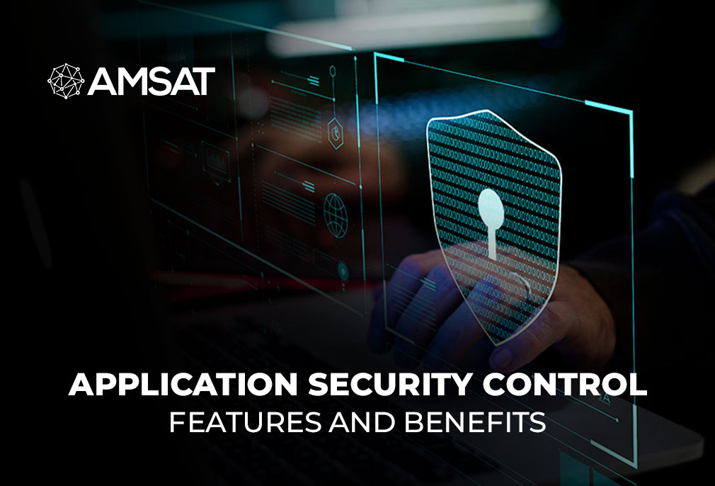 Application Security Control: Its Features and Benefits
