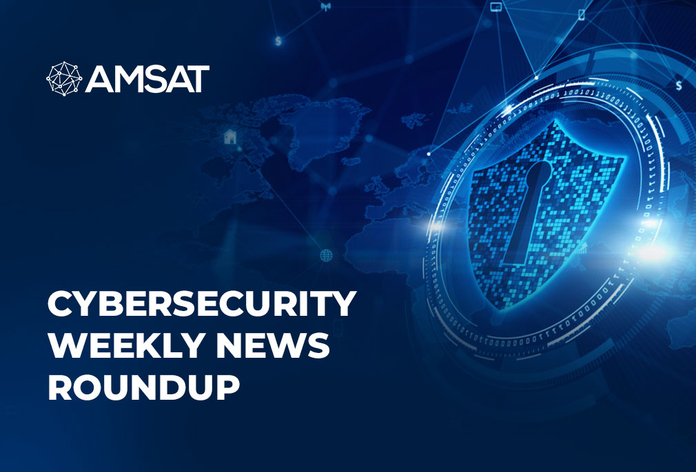 Cybersecurity-Weekly-News-Roundup