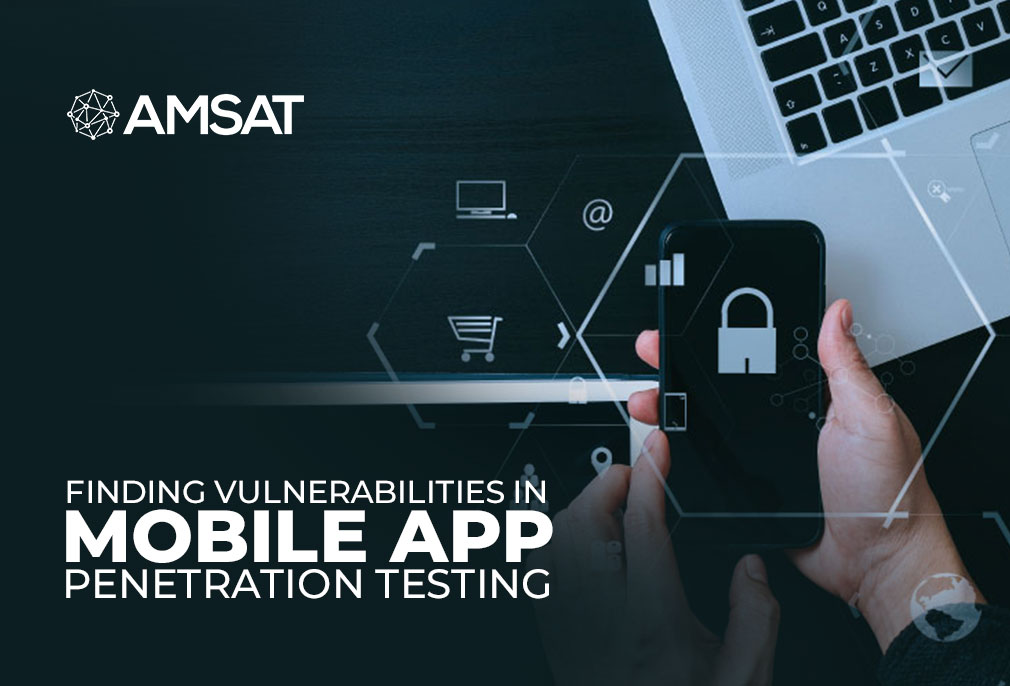 Finding Vulnerabilities in Mobile App Penetration Testing