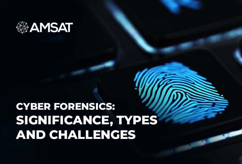 cyber-forensics-significance-types-and-challenges