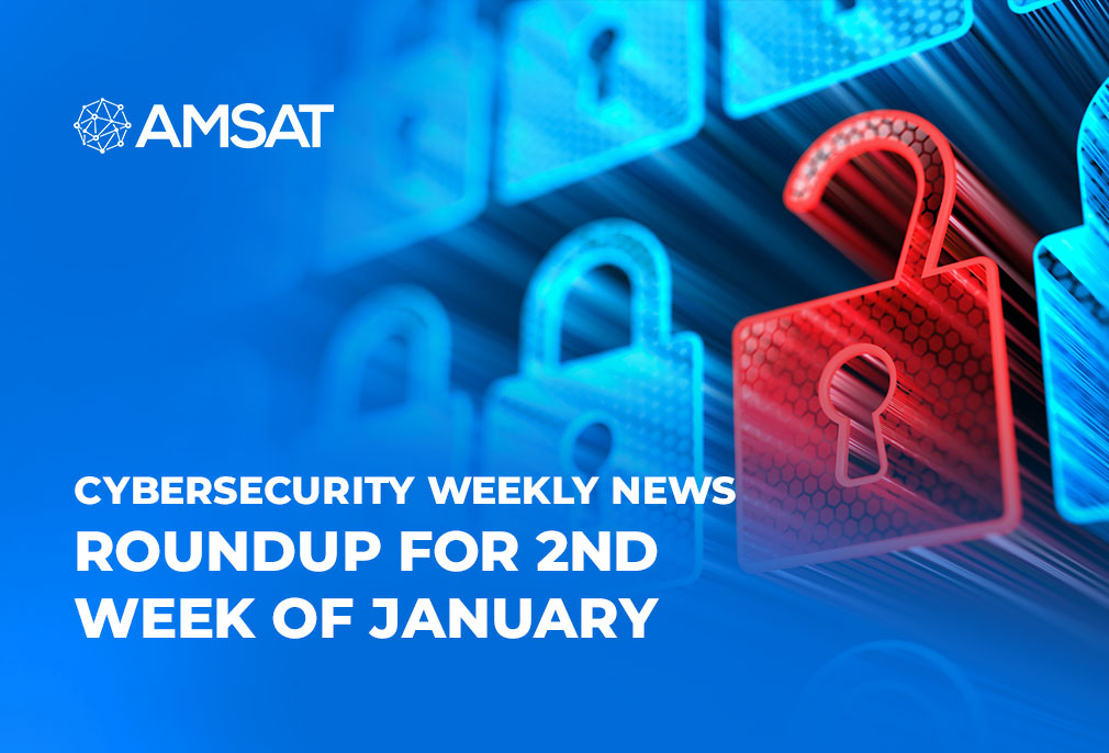 cybersecurity-weekly-news-roundup-for-2nd-week-of-january