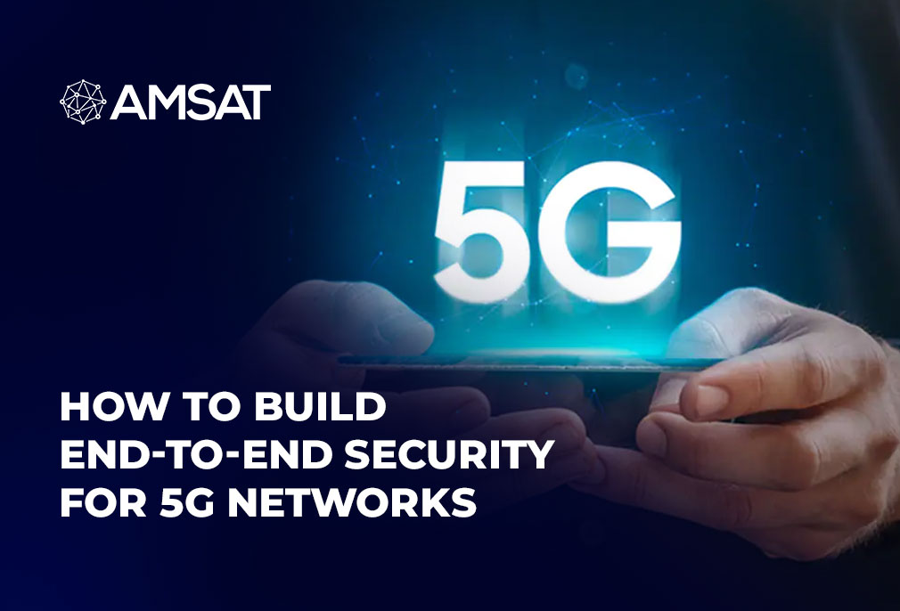 how-to-build-end-to-end-security-for-5g-networks