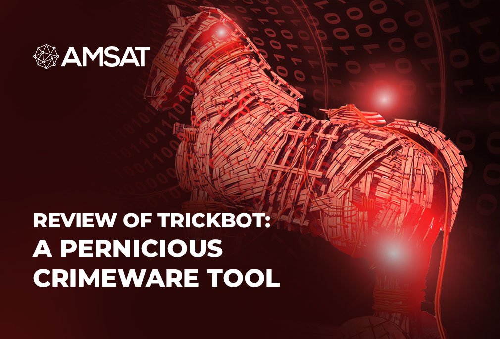 review-of-trickbot-a-pernicious-crimeware-tool
