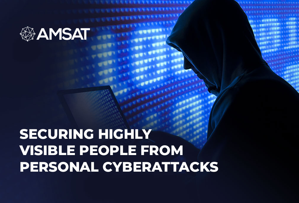 securing-highly-visible-people-from-personal-cyberattacks